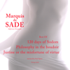 Marquis de Sade - Marquis de Sade : Best Of - 120 Days of Sodom / Philosophy in the Boudoir / Justine or the Misfortune of Virtue artwork