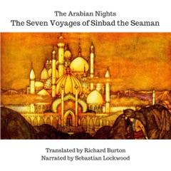The Arabian Nights: The Seven Voyages of Sinbad the Seaman (Unabridged)