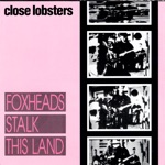 Close Lobsters - A Prophecy
