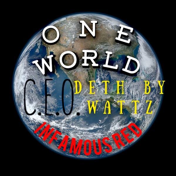 One World (feat. Infamous Red & Deth by Wattz) - Single