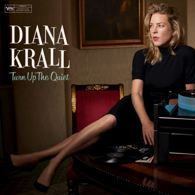 Turn Up the Quiet - Diana Krall album