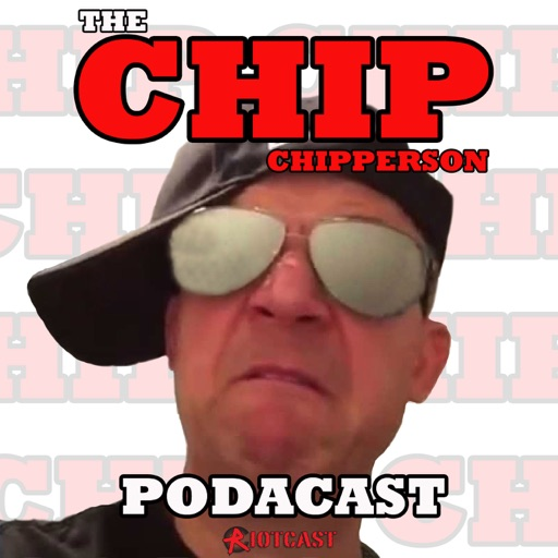 Cover image of The Chip Chipperson Podacast
