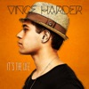 It's the Life - EP, Vince Harder