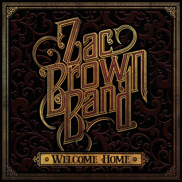 Welcome Home Zac Brown Band album cover