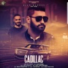 Cadillac (feat. Game Channgerz) - Single, Elly Mangat