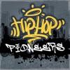 Hip-Hop Pioneers