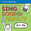 Get Set for School: Sing, Sound & Count With Me - Learning Without Tears