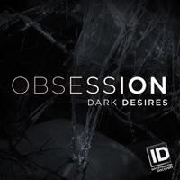 Télécharger Obsession: Dark Desires, Season 2 Episode 10