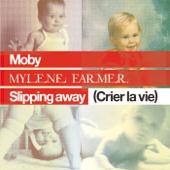 Slipping Away (Crier la Vie) [feat. Mylène Farmer] [Axwell Remix]