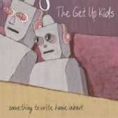 The Get Up Kids - I'm A Loner, Dottie...A Rebel