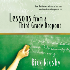 Lessons from a Third Grade Dropout (Unabridged) audiobook