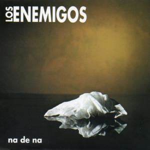 Los Enemigos - Ná de ná - EP