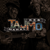 Shake Me In Your Arms Taj Mahal & Keb' Mo'