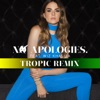 No Apologies feat Wiz Khalifa Tropical Remix Single