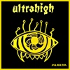 Ultrahigh - Twitch (Remastered)