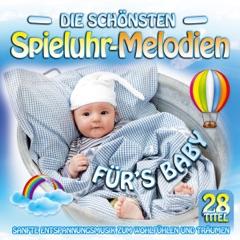 Die schönsten Spieluhr-Melodien fürs Baby - Sanfte Entspannungsmusik zum Wohlfühlen und Träumen