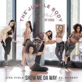 Show Me da Way (feat. Lisa Viola & Shaggy) [The Jungle Body Remix] - Single