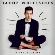 A Piece of Me - EP - Jacob Whitesides - Jacob Whitesides