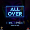 Tiwa Savage - All Over artwork