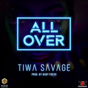All Over - Tiwa Savage - Tiwa Savage