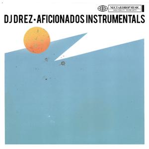 DJ Drez - I Will I Want (Instrumental)