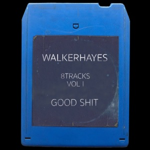 Walker Hayes - You Broke Up with Me - 8Track