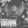 Cocaine Konvicts (Deluxe Edition), French Montana