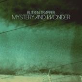 Blitzen Trapper - Mystery And Wonder