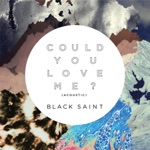 Could You Love Me? (Acoustic) - Single