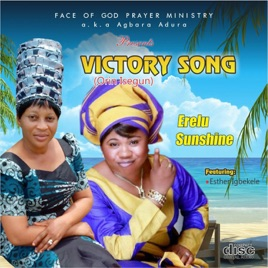 ‎Victory Song (Orin Isegun) [feat  Esther Igbekele] by Erelu Sunshine
