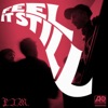 Feel It Still artwork