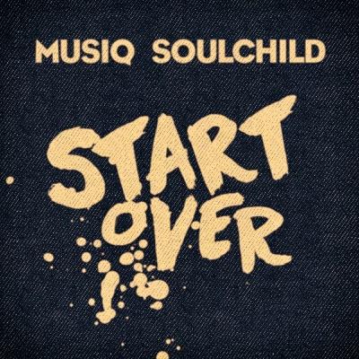 Start Over - Single - Musiq Soulchild