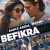 Befikra Refix From Dance Arena Season 1 Single