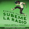 SÚBEME LA RADIO feat Descemer Bueno Zion Lennox Paolo Ortelli Remix Single