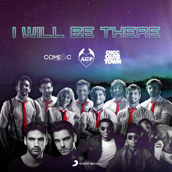 I Will Be There (feat. ChocQuibTown & Come & C) - Single