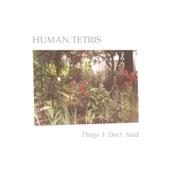 Human Tetris - Things I Don't Need