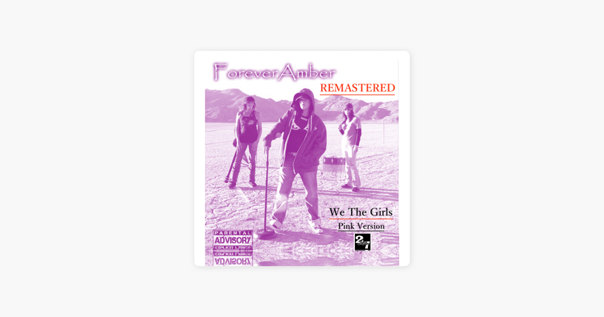 We The Girls Remastered Pink Version By Forever Amber On Apple Music