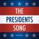The Presidents Song - Mister Harms