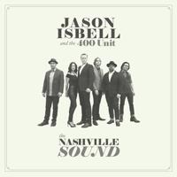 Jason Isbell and the 400 Unit - The Nashville Sound artwork