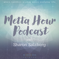 Podcast cover art for Metta Hour with Sharon Salzberg