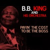 Payin' the Cost To Be the Boss - Single, B.B. King