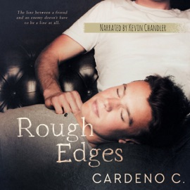 Rough Edges: A Contemporary Gay Romance (Unabridged) - Cardeno C. mp3 listen download