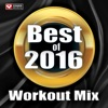 Best of 2016 Workout Mix (60 Min Non-Stop Workout Mix 130 BPM) ジャケット写真