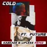 Cold (feat. Future) [Kaskade & Lipless Remix] - Single