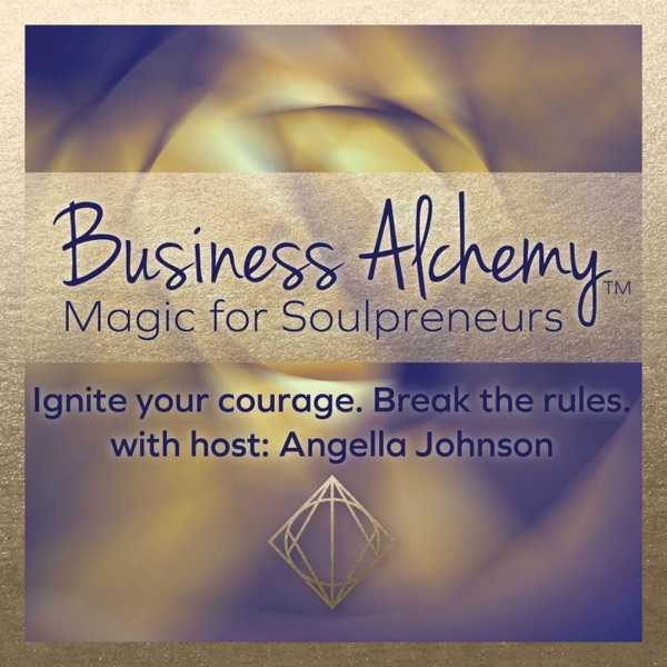 """Business Alchemy"" with Angella Johnson"