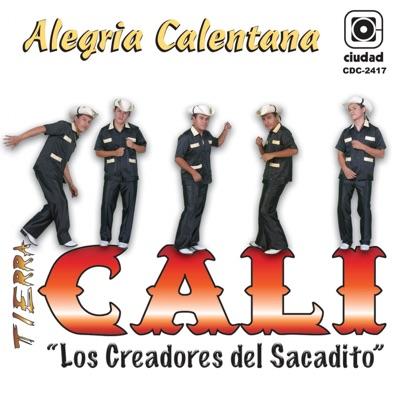 Alegría Calentana (Los Creadores del Sacadito) - Tierra Cali
