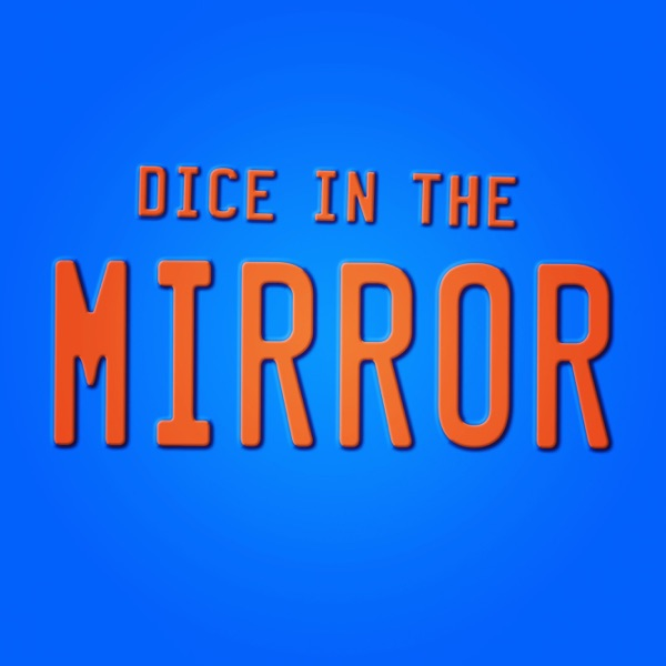 Dice in the Mirror