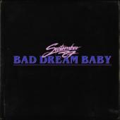 Bad Dream Baby