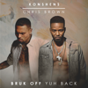 Konshens & Chris Brown - Bruk Off Yuh Back artwork