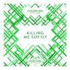 Golden Era Collective - Killing Me Softly artwork